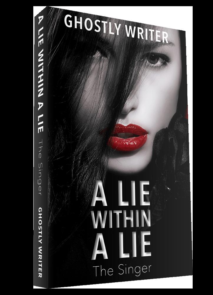 A Lie Within A Lie: The Singer